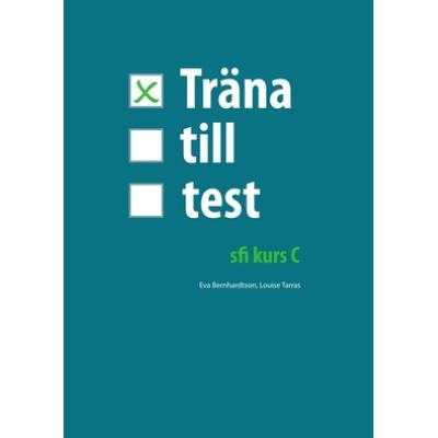 Träna till test - sfi C.