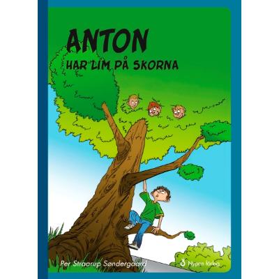 Omslagsbild Anton har lim på skorna