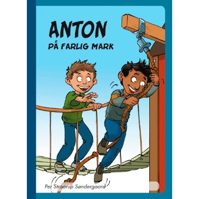 Omslagsbild Anton på farlig mark