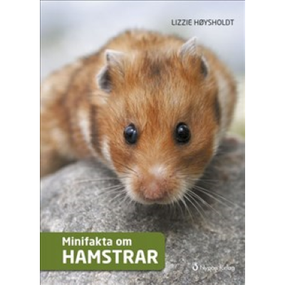 Omslagsbild Minifakta om hamstrar