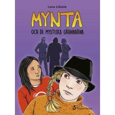 Omslagsbild Mynta och de mystiska grannarna