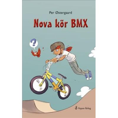 Omslagsbild Nova kör BMX