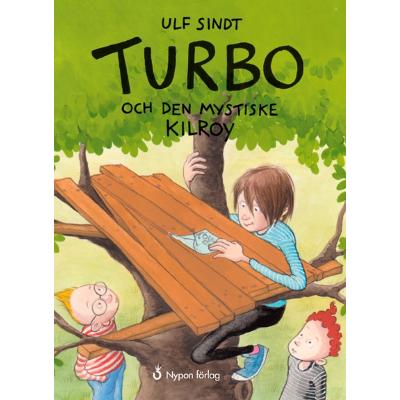 Omslagsbild Turbo och den mystiske Kilroy