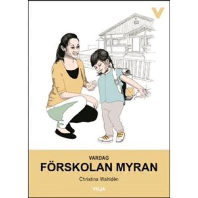 Omslagsbild Vardag - Förskolan Myran