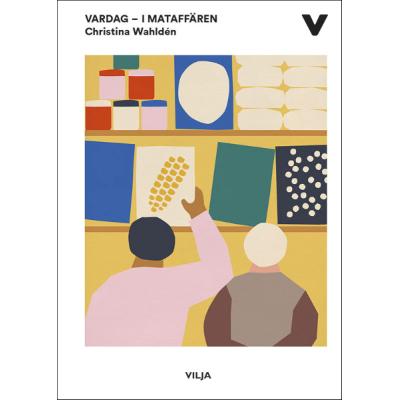 Omslagsbild Vardag – I mataffären