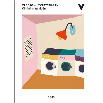 Omslagsbild Vardag – I tvättstugan