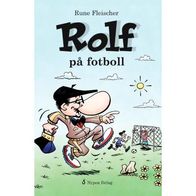 Omslagsbild Rolf på fotboll
